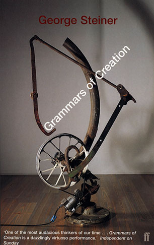Grammars Of Creation George Steiner 9780571206810 Allen