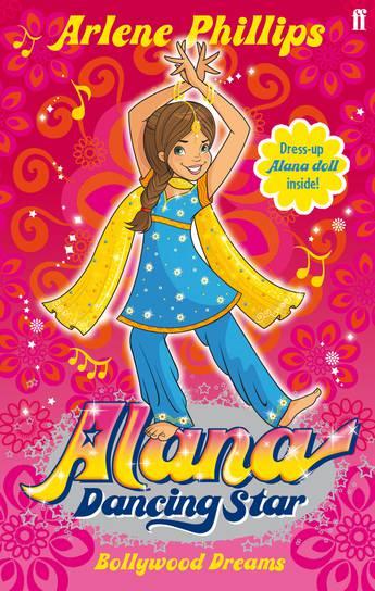 Alana Dancing Star Bollywood Dreams Arlene Phillips