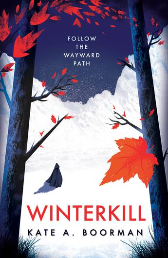 Winterkill — autumn leaves fall from trees in front of a snowy landscape