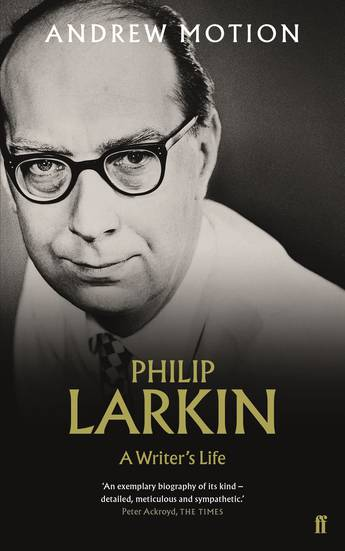 Philip Larkin A Writers Life