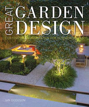 Great Garden Design Ian Hodgson 9780711235731 Murdoch books