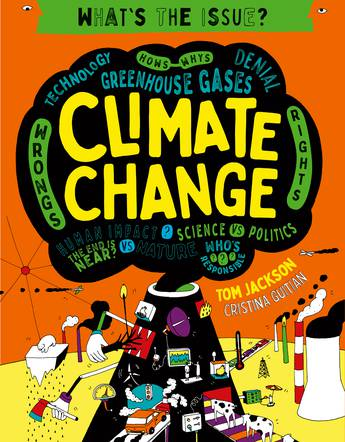 Climate Change (What's the Issue?)