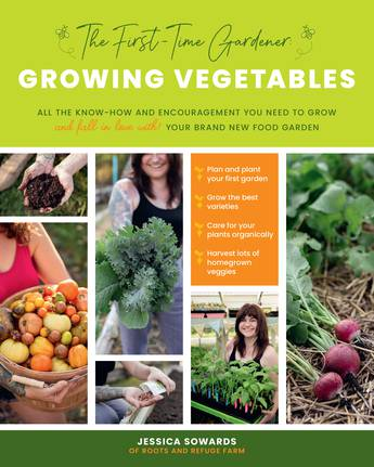 Growing Vegetables (The First-Time Gardener)