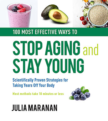 100 Most Effective Ways to Stop Aging and Stay Young