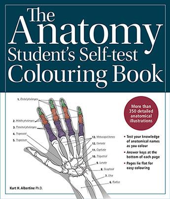 The Anatomy Student S Self Test Colouring Book Kurt H Albertine