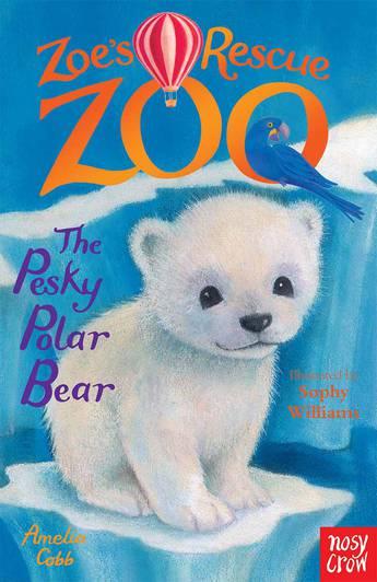 Zoe's Rescue Zoo: The Pesky Polar Bear