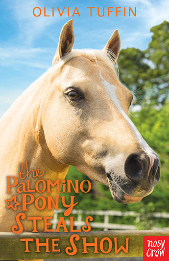 The Palomino Pony Steals the Show - Olivia Tuffin - 9780857636287 ... 1c15993462