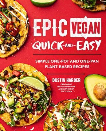 Epic Vegan Quick and Easy