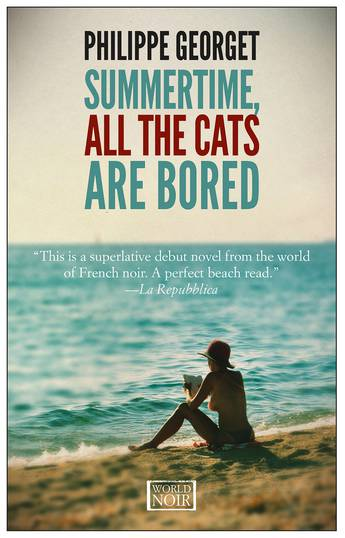 Summertime, All the Cats Are Bored