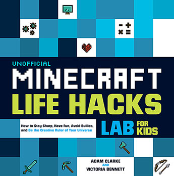 3708b418c49 Unofficial Minecraft Life Hacks Lab for Kids