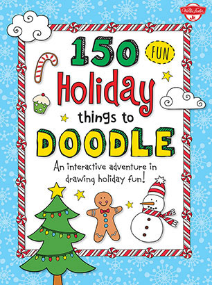 150 Fun Christmas Things To Doodle Walter Foster Jr