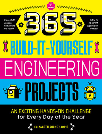 365 build it yourself engineering projects steam 365 elizabeth 9781633226265g solutioingenieria Choice Image