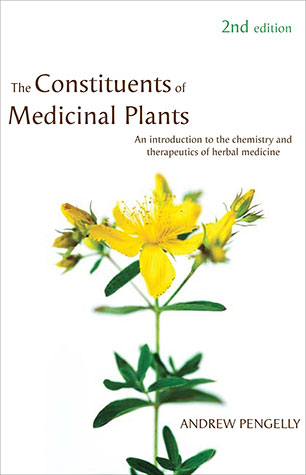 The Constituents of Medicinal Plants - Andrew Pengelly