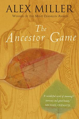 the ancestor game alex miller 9781741142266 allen unwin