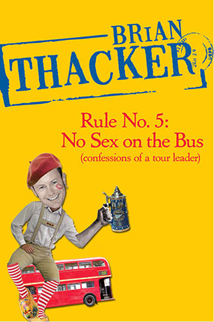 Rule no 5 no sex on the bus