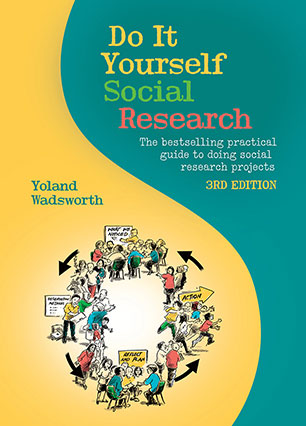 Do it yourself social research yoland wadsworth 9781742370637 9781742370637g solutioingenieria Gallery