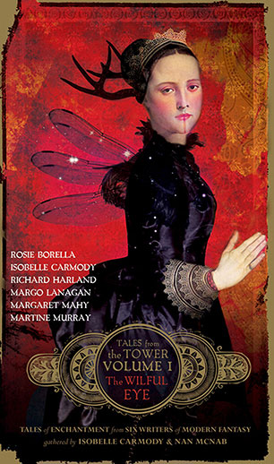 The Wilful Eye (Tales from the Tower Volume One): 1