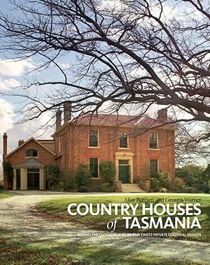 Country Houses of Tasmania