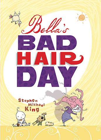 Bella S Bad Hair Day Stephen Michael King 9781743313619 Allen
