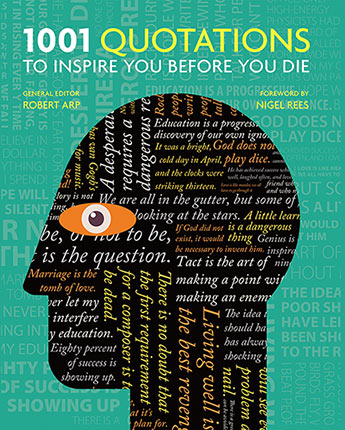 1001 quotations to inspire you before you die general editor