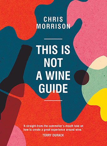 This Is Not a Wine Guide