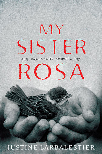 My Sister Rosa cover: a child's hands cupping a living bird