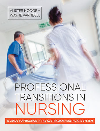 professional transitions in nursing alister hodge and wayne