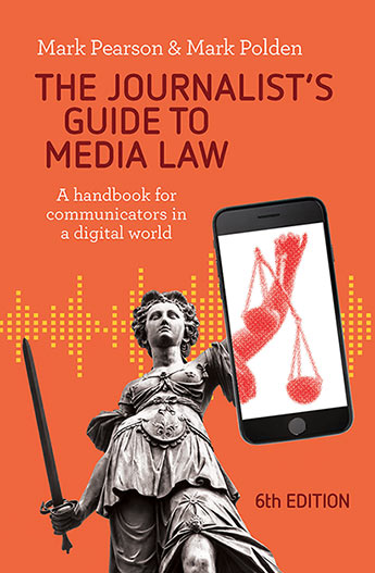 The Journalist S Guide To Media Law Mark Pearson And Mark