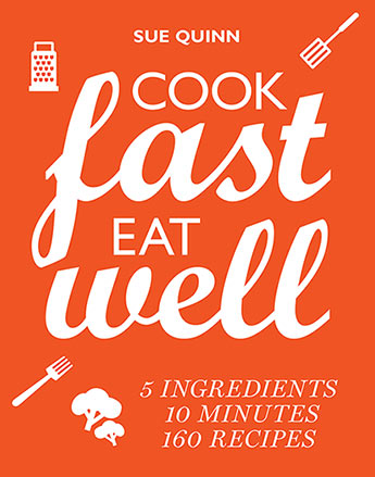 Cook Fast, Eat Well