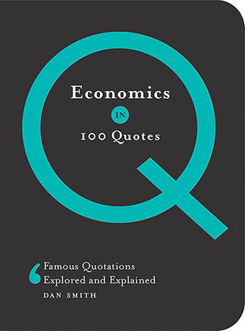 Economics In 100 Quotes Daniel Smith 9781760528423 Allen