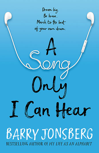 A Song Only I Can Hear - Barry Jonsberg - 9781760630836