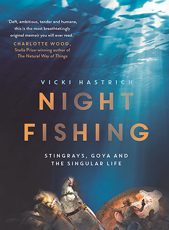 Night Fishing - Vicki Hastrich - 9781760875503 - Allen & Unwin