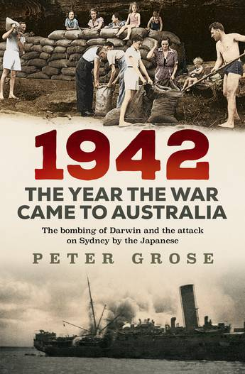 1942: the year the war came to Australia