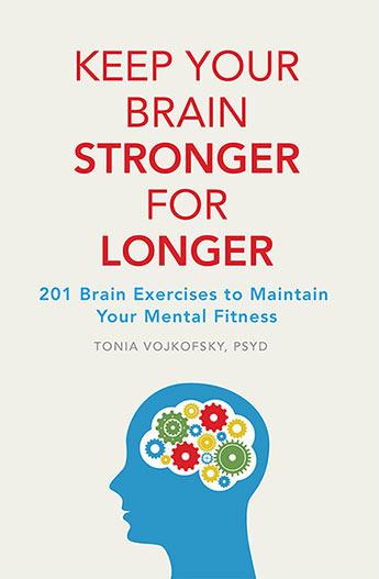 Keep Your Brain Stronger for Longer - Tonia Vojtkofsky
