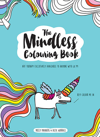 The Mindless Colouring Book Molly Manners And Alex Worrall