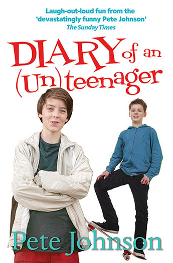 diary of an un teenager pete johnson 9781781125199 murdoch books