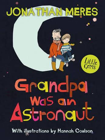 Grandpa Was An Astronaut