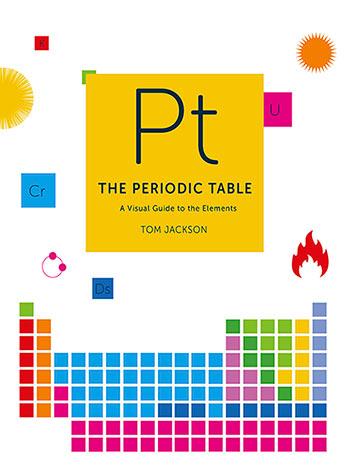 The periodic table tom jackson 9781781316719 murdoch books 9781781316719g urtaz Images