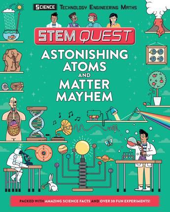 Astonishing Atoms and Matter Mayhem