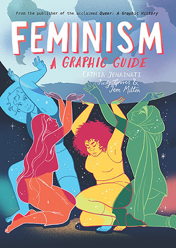 Feminism: A Graphic Guide - Cathia Jenainati, illustrated by