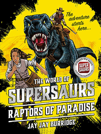 Supersaurs 1: The Raptors of Paradise