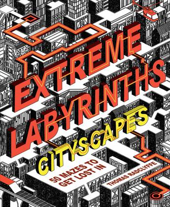 Extreme Labyrinths - Cityscapes