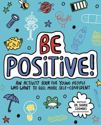 Be Positive! Mindful Kids