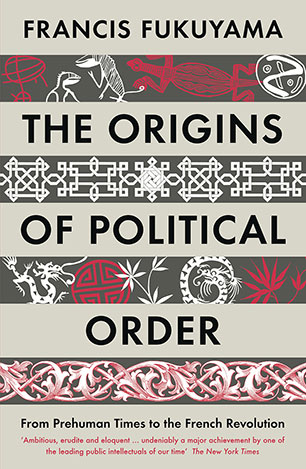 The Origins of Political Order - Francis Fukuyama - 9781846682575 ...