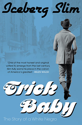 Trick Baby The Story Of A White Negro