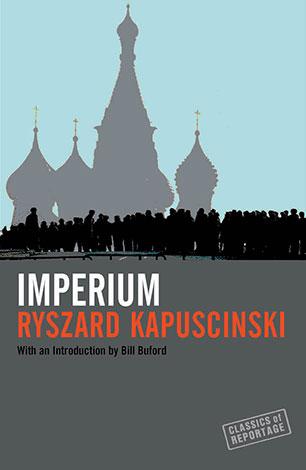 Imperium Ryszard Kapuscinski 9781862079601 Allen Unwin