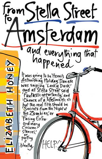 From Stella Street to Amsterdam