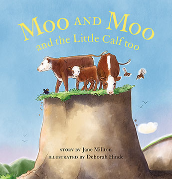moo and moo and the little calf too jane millton illustrated by