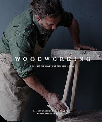Woodworking - Andrea Brugi and Samina Langholz