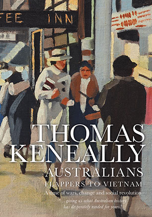 Australians volume 3 thomas keneally 9781925267280 allen 9781925267280g fandeluxe Images